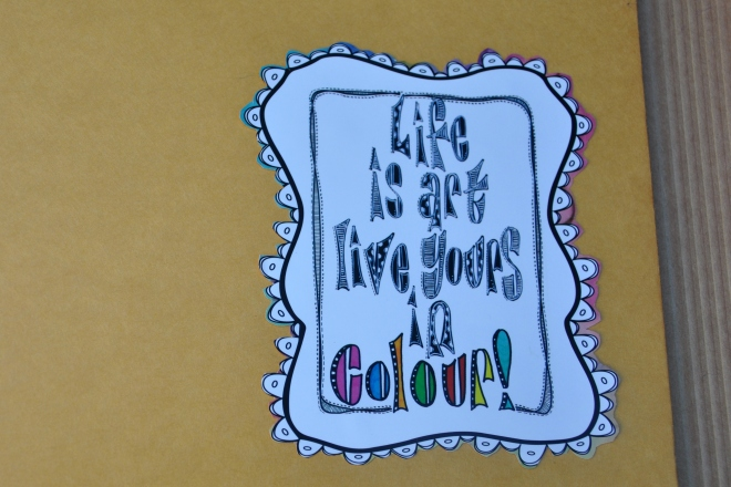 Life is art, live yours in colour!